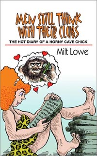 The cover Men still think with their clubs by Milt Lowe
